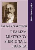 Barbara Czardybon - Realizm mistyczny Siemiona L. Franka