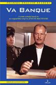 Jerzy Siemasz - Va banque. A crime comedy based on a Juliusz Machulski film