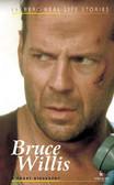 Ewa Wolańska, Adam Wolański - Bruce Willis. A short biography