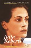 Ewa Wolańska, Adam Wolański - Julia Roberts. A short biography