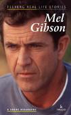 Ewa Wolańska, Adam Wolański - Mel Gibson. A short biography