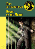 Anna Kowalczyk - House on the Marsh