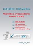 Ewa Karaś, Magdalena Golińska - Wszystko o wypowiedzeniu umowy o pracę