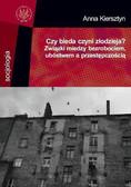 Anna Kiersztyn - Czy bieda czyni złodzieja?