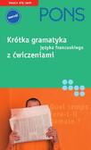 Gabriele Forst - Krótka gramatyka języka francuskiego