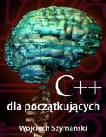 Wojciech Szymański - C++ dla początkujących