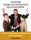 Dariusz Świerk - Techniki najskuteczniejszych negocjatorów