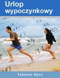 Tadeusz Nycz - Urlop wypoczynkowy