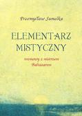 Przemysław Sumelka - Elementarz mistyczny