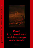 Andrzej Sarwa - Znaki i przepowiednie nadchodzącego końca świata