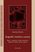 Andrzej Sarwa - Zagadki ludzkiej natury