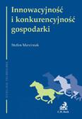 Stefan Marciniak - Innowacyjność i konkurencyjność gospodarki