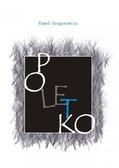 Paweł Gregorowicz - Poletko