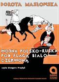 Dorota Masłowska - Wojna polsko-ruska pod flagą biało czerwoną