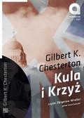 Gilbert Keith Chesterton - Kula i krzyż