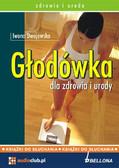Iwona Dwojewska - Głodówka dla zdrowia i urody