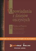 Bronisław Gebert, Gizela Gebert - Opowiadania z dziejów ojczystych, tom II – Polska za Piastów