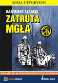 Kazimierz Szarski - Zatruta mgła