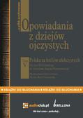 Bronisław Gebert, Gizela Gebert - Opowiadania z dziejów ojczystych, tom V – Polska za królów elekcyjnych