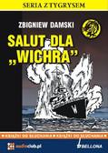 Zbigniew Damski - Salut dla Wichra