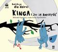 Melania Kapelusz - Kinga i jak ją rozgryźć