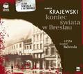 Marek Krajewski - Koniec świata w Breslau