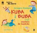 Grzegorz Kasdepke - Kuba i Buba - Czyli awantura do kwadratu