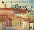 Marek Kwiatkowski - Gawędy Warszawskie