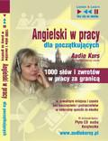 Dorota Guzik - Angielski w pracy dla początkujących - 1000 słów i zwrotów w pracy za granicą