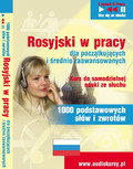 Dorota Guzik - Rosyjski wpracy dla początkujących - 1000 słów izwrotów wpracy zagranicą