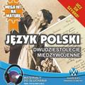 Małgorzata Choromańska - Język polski - Dwudziestolecie Międzywojenne