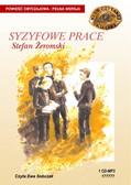 Stefan Żeromski - Syzyfowe prace