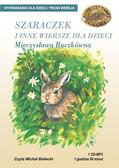 Mieczysława Buczkówna - Szaraczek i inne wiersze dla dzieci