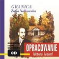 Zofia Nałkowska - Granica - opracowanie