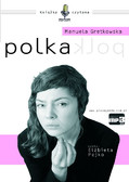 Manuela Gretkowska - Polka