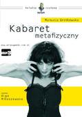 Manuela Gretkowska - Kabaret metafizyczny