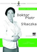 Stefan Żeromski - Doktor Piotr, Siłaczka