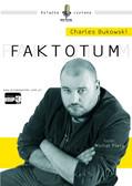 Charles Bukowski - Faktotum