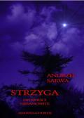 Andrzej Sarwa - Strzyga. Opowieści niesamowite