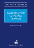Maciej Gutowski - Wzruszalność czynności prawnej
