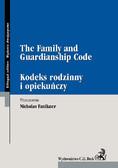 Nicholas Faulkner - The Family and Guardianship Code Kodeks rodzinny i opiekuńczy