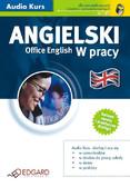Opracowanie zbiorowe - Angielski w pracy Office English