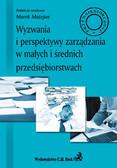 Marek Matejun - Wyzwania i perspektywy zarządzania w małych i średnich przedsiębiorstwach