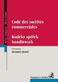 Alexandre Rychel - Code des societes commerciales. Kodeks spółek handlowych
