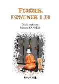 Opracowanie zbiorowe - PTASZEK, DZWONEK I JA. Dzieła wybrane Kaneko Misuzu