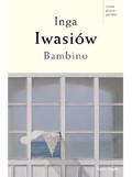 Inga Iwasiów - Bambino