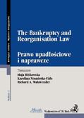 Maja Bińkowska, Karolina Niemirska-Fido - The Bankruptcy and Reorganisation Law. Prawo upadłościowe i naprawcze
