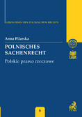 Anna Pilarska - Polnisches Sachenrecht. Polskie prawo rzeczowe Band 6