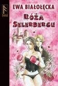 Ewa Białołęcka - Róża Selerbergu