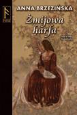 Anna Brzezińska - Żmijowa harfa